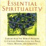 Essential Spirituality Book Study Group, 3rd Sunday of each month, 10:00 a.m.